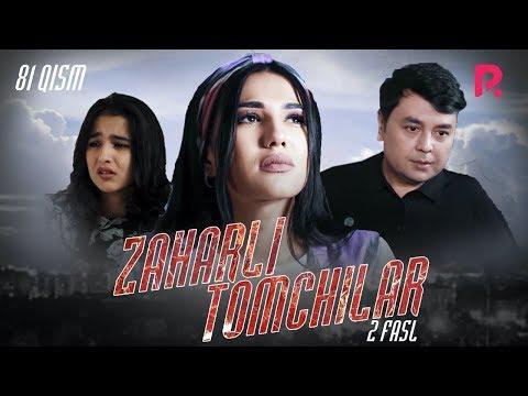 Zaharli Tomchilar (o'zbek Serial) | Захарли томчилар (узбек сериал) 81-qism
