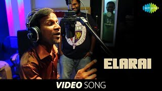 Aindhaam Thalaimurai Sidha Vaidhiya Sigamani | Elarai song
