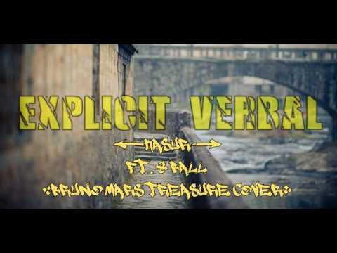 Explicit Verbal - Kasur Ft. 8 Ball (Bruno Mars Treasure Cover)