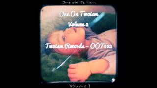 One On Twoism Volume 2 [Full Mix]