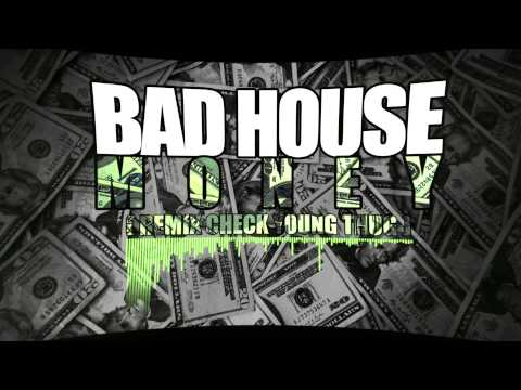 "BAD HOUSE - MONEY ( Remix ""Check"" Young Thug )"