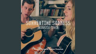 Play Summertime Sadness (Acoustic Cover) (feat. Keelan Donovan)