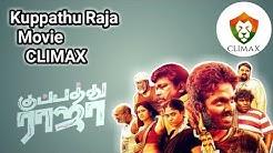 Kuppathu Raja Movie || CLIMAX || New Movie
