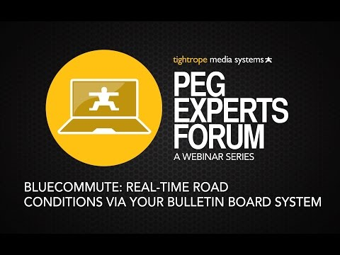 PEG Experts Forum: BlueCommute: Real-Time Road Conditions via Your Bulletin Board System