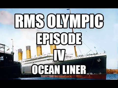 Olympic - Episode IV : Ocean Liner