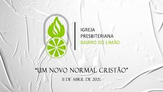 UM NOVO NORMAL CRISTÃO