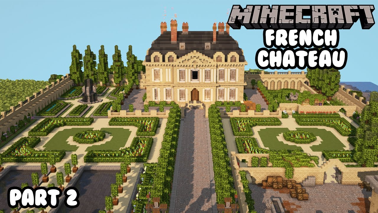 Minecraft French Chateau Walk Through Episode 2 Youtube