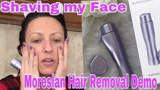 Moreslan Painless Hair Removal - Shaving my Face