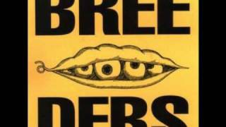 The Breeders - Only in 3's (Demo)