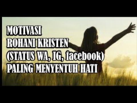 Kata Kata Motivasi Rohani Kristen Status Wa Facebook Instagram Paling Menyentuh Hati 2019