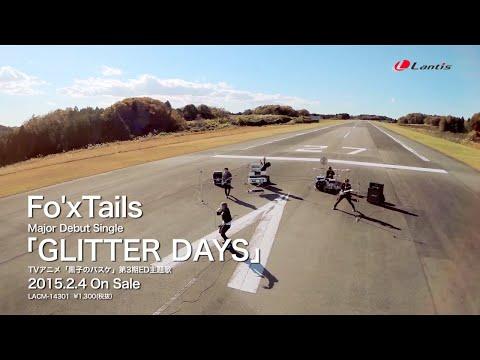 【Fo'xTails】TVアニメ『黒子のバスケ』第3期ED主題歌「GLITTER DAYS」Music Clip