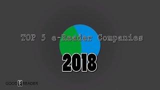 Top 5 e Reader Companies 2018