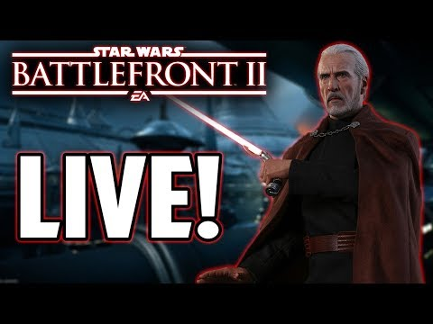 COUNT DOOKU GAMEPLAY IS LIVE! Thankyou For 7k Subs! Star Wars Battlefront 2 Livestream!