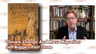 Climate Change Already Contributing Migration Crisis - Jeff Biggers Part 3