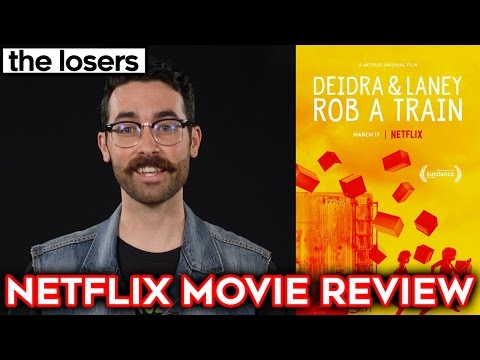 DEIDRA & LANEY ROB A TRAIN - Netflix Movie Review streaming vf