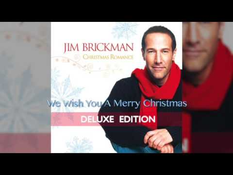 Jim Brickman - 11 We Wish You A Merry Christmas