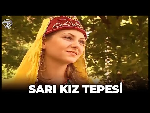 Sarı Kız Tepesi - Kanal 7 TV Filmi