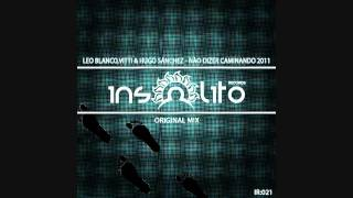 Leo Blanco, Vitti & Hugo Sanchez - Caminando 2011 (original mix)