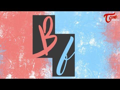 BF | Latest Telugu Short Film 2017 |...