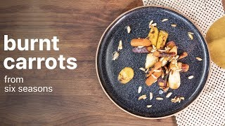 BURNT CARROTS With Honey | From Six Seasons | How To Make