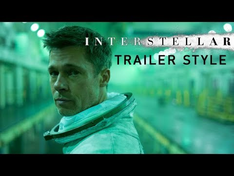 Ad Astra Official Trailer (Interstellar Style)