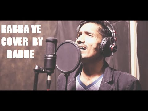 Rabba Ve || Cover By Radhe || B Praak || Jaani || Latest Punjabi Song