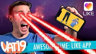 Awesome Time: LIKE App Edition