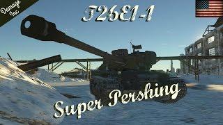 War Thunder - RB - T26E1-1 Super Pershing - Critical Hit King!