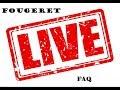 LIVE CADRE DE FOUGERET  FAQ (JEUDI 27 SEPTEMBRE 2018)