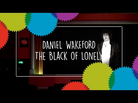 Daniel Wakeford - The Black of Lonely