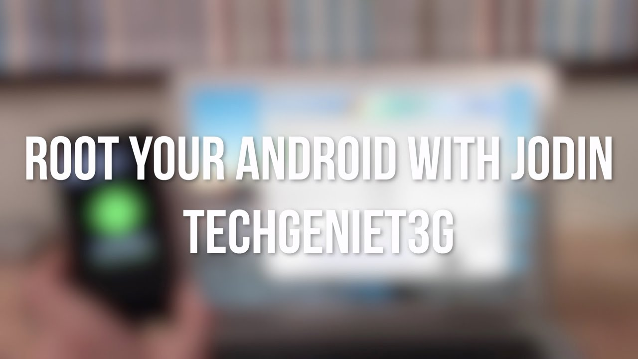 ROOT any android using JODIN - ODIN for mac | Install a touchwiz ROM |  TechGenieT3G