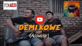 DEMI KOWE (cover acoustic) || Ternyata ini suara penyanyi aslinya