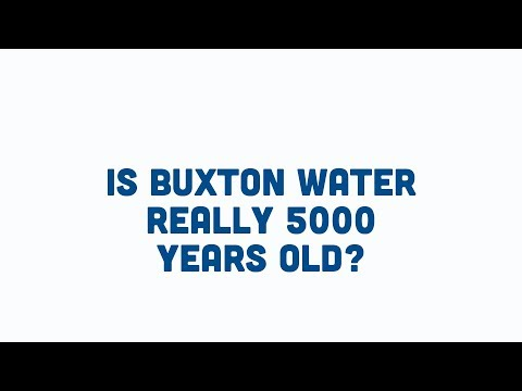 How Do We Know Our Water Is 5000 Years Old? | Buxton Mineral Water