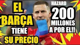 Baixar HAZARD y EL BARÇA   200 MILLONES PIDE CHELSEA   FC BARCELONA NOTICIAS RUMORES y FICHAJES