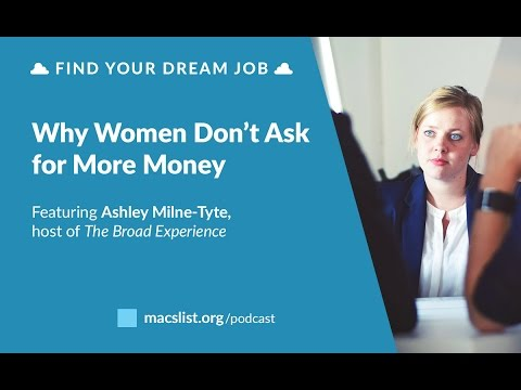 Ep. 084: Why Women Don't Ask For More Money, with Ashley Milne-Tyte