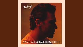 Play Save Me Some Sunshine