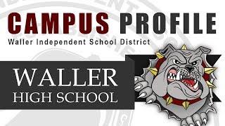 Visit Waller High School