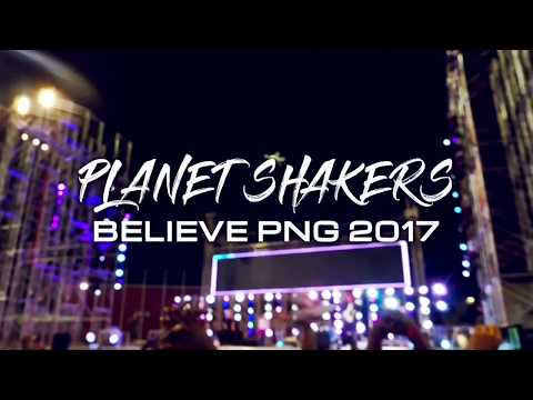 Planet Shakers PNG - Believe 2017