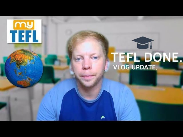 TEACHING ENGLISH ABROAD | THOUGHTS ON TEFL COURSE (MyTEFL)