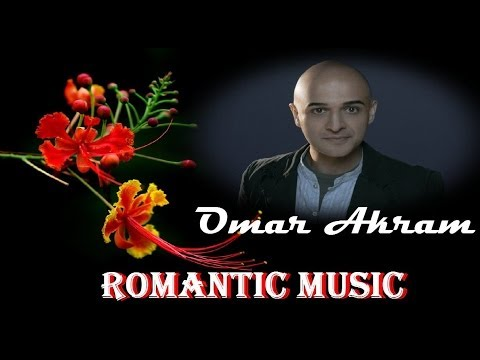ROMANTIC MUSIC + OMAR AKRAM5 Temas