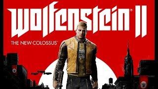 "Фильм ""WOLFENSTEIN 2: THE NEW COLOSSUS"" (игрофильм, полный сюжет) [60fps, 1080p]"