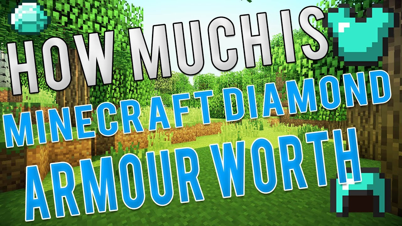 how much is minecraft diamond armour worth in real life youtube. Black Bedroom Furniture Sets. Home Design Ideas