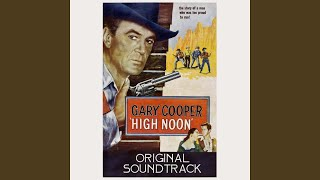 High Noon (From 'High Noon' Original Soundtrack)