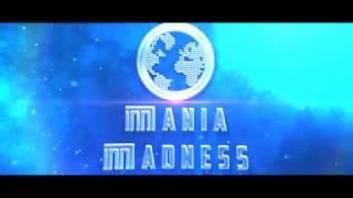 Mania Madness Trailer 2016