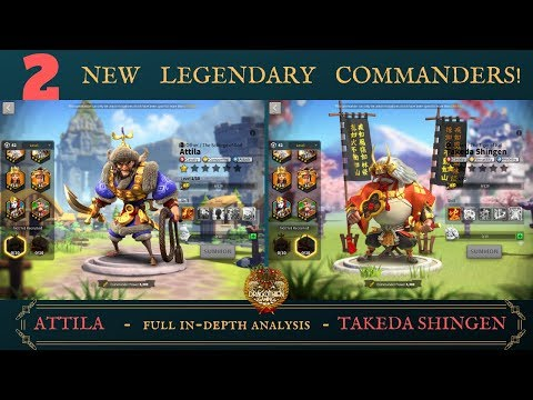 Attila and Takeda Shingen! - 2 NEW LEGENDARY COMMANDERS - Breakdown and Analysis