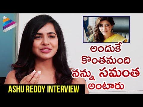 Download Ashu Reddy about being Compared with SAMANTHA | Ashu Reddy Latest Interview | Telugu FilmNagar