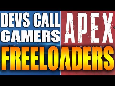 "Devs Call Apex Legends Gamers FREELOADERS, ass-hats, and more ""Video"""
