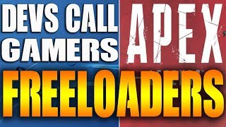 Respawn Game Devs Call Apex Legends Players FREELOADERS on Reddit - Gamers Mad at Developers