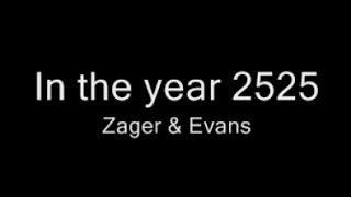 Video In the Year 2525 • Zager & Evans • 1969 download MP3, 3GP, MP4, WEBM, AVI, FLV Agustus 2018