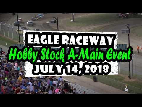 07/14/2018 Eagle Raceway Hobby Stock A-Main Event